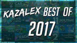 Kazalex - BEST MOMENTS OF 2017! (Angriest Moments, Best Goals, Funniest Moments & More!)