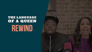 The Language Of A Queen (REWIND)