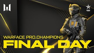Турнир Warface PRO.Champions. Final day