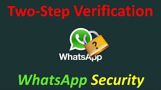 How to enable whatsapp Two-step verification (whatsapp security tips, whatsapp tricks and hacks 2016