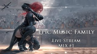 🎵 best of epic music epicmusicfamily live stream mix 1🎧