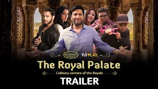 Behrouz Biryani & TVFPlay presents The Royal Palate | Trailer