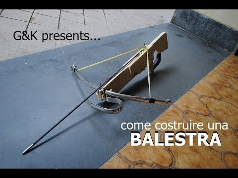 Come costruire una Balestra  How to make a crossbow  YouTube