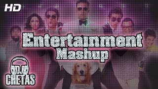 Movie Entertainment Official Mashup | DJ Chetas | Akshay Kumar, Tamannaah Bhatia