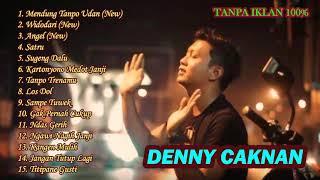 DENNY CAKNAN FULL ALBUM TERBARU (MENDUNG TANPO UDAN)