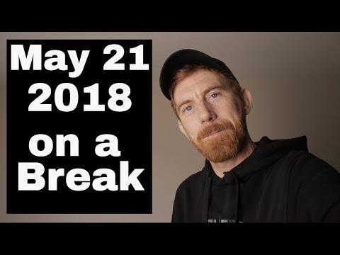 May 21st 2018- daily Vlog - Medium Charlie Kelly