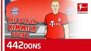 The Story Of Joshua Kimmich - Powered By 442oons