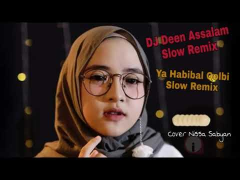 slow-remix-deen-assalam-&-slow-remix-ya-habibal-qolbi-  -cover-nissa-sabyan
