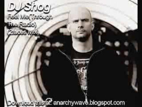 DJ Shog Feel Me(Through The Radio) Shog's 2Faces Mix)