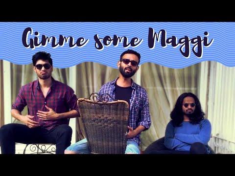 BYN : Gimme Some Maggi Feat. Arjun Kanungo