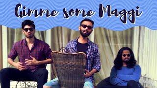 Gimme Some Maggi Feat. Arjun Kanungo