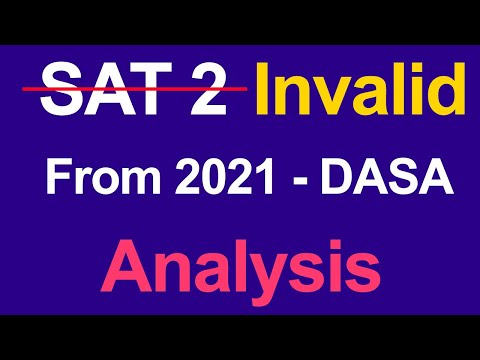 SAT 2 Scrapped For DASA / CIWG Scheme. Here Is What You Should Know