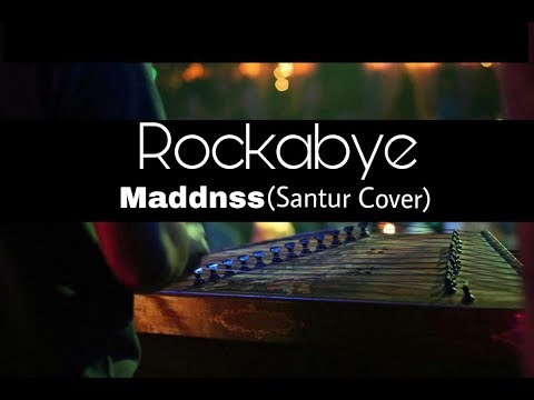 Clean Bandit - Rockabye ft. Sean Paul & Anne-Marie | Santur Cover Instrumental by Maddnss