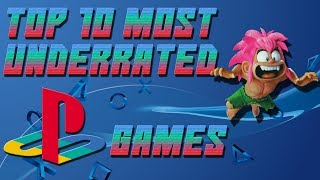 Top 10 Most Underrated PS1 Games!