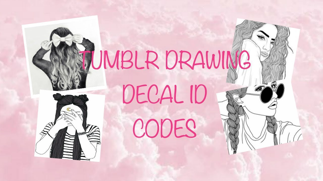 Tumblr Roblox Decal Picture 01 Roblox - Tumblr Drawing Decal Id Codes Roblox Bloxburg Youtube