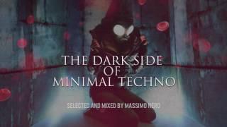 The Dark Side of Minimal Techno. Massimo Nero. (dark minimal gothic tech house)