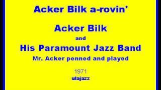 Acker Bilk PJB Acker Bilk Cl 1971 Acker Bilk a-rovin