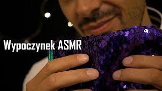ASMR po polsku na dobry wypoczynek ;)