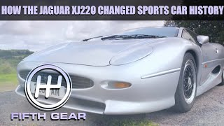 How the Jaguar XJ220 changed sports car history | Fifth Gear