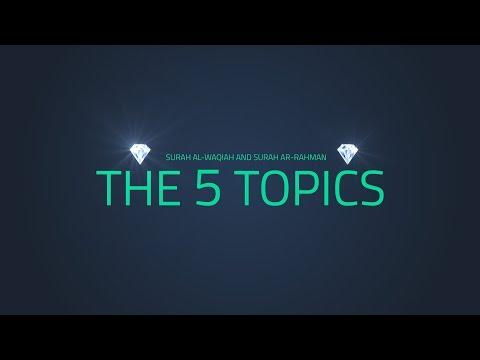 The 5 Topics | Reverse Symmetry | Quran Gems
