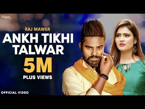 Aankh Tikhi Talwar - Raj Mawer | Anuj Sehrawat, Divya Jangid | New Haryanvi Songs Haryanavi 2019