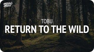 Tobu - Return To The Wild