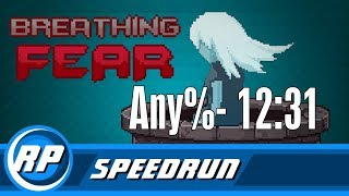 Breathing Fear Speedrun - Any% - 12:31 [WORLD RECORD] (Recommended Playing)
