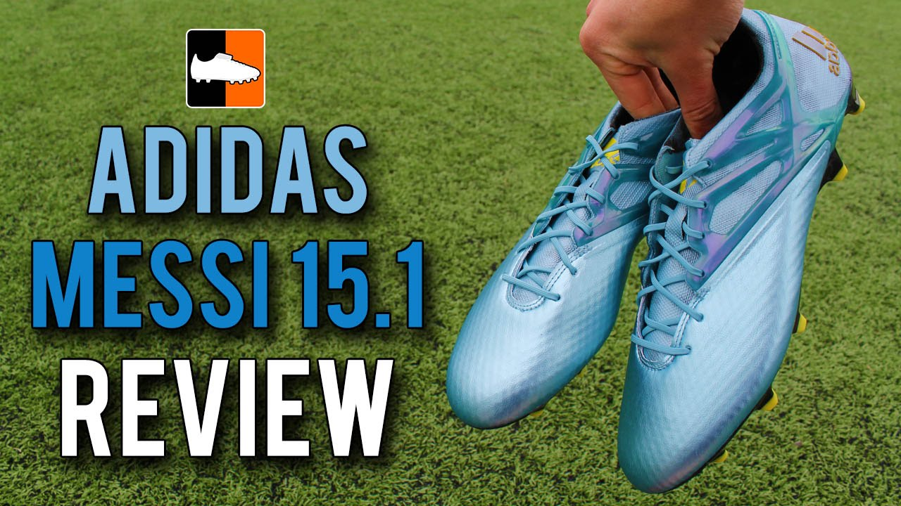 bbcdf34040a9ec adidas Messi 15.1 Review - New Lionel Messi Range  BeTheDifference - YouTube