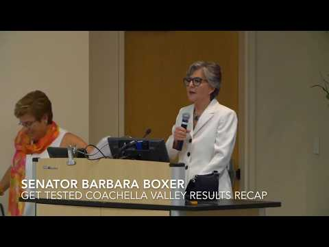 Special Guest Speaker Senator Barbara Boxer-Get Tested Coachella Valley Results & Rally 2017