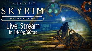 Skyrim Special Edition Live, in 1440p/60fps! Ancano & the Eye, Lvl 64 Part 89 Legendary