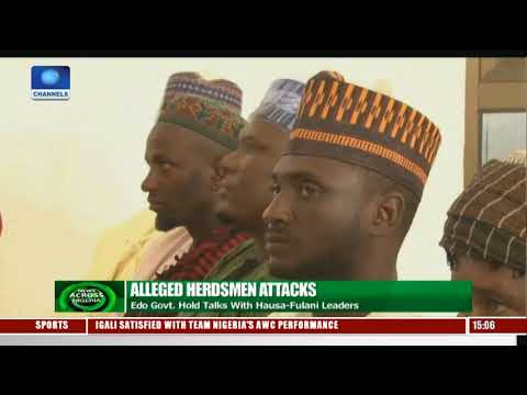 Edo Govt Bans Night Herding, Firearms |News Across Nigeria|