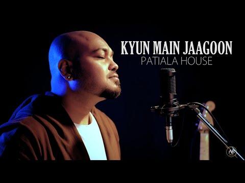 kyun-main-jagoon-unplugged,-akshay-kumar,-patiala-house,-amarabha-banerjee