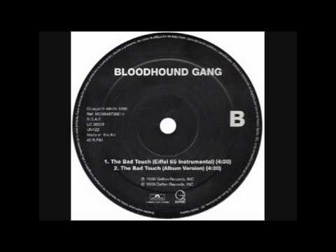 Bloodhound Gang - The Bad Touch (Eiffel 65 Instrumental)