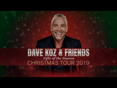 Dave Koz & Friends Christmas Tour 2020, December 6 Dave Koz & Friends Christmas Tour 2019   December 6   YouTube