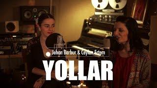 Jehan Barbur & Ceylan Ertem - Yollar (Live) Video