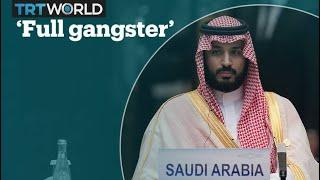 Saudi crown prince has 'gone full gangster': US senator