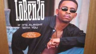 Lorenzo-if its alright wih you produced by and feat Keith Sweat