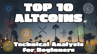 Crypto Technical Analysis for Beginners - TOP 10 ALTCOINS