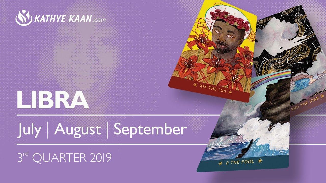 Libra 2019 JULY AUGUST SEPTEMBER