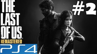 The Last of Us Remastered (Grounded Difficulty) Part 2