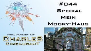 #044 FFXIV -SPECIAL: Mein Mogry Haus