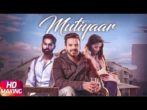 Mutiyaar (Making) | Happy Raikoti | Parmish Verma | Speed Records