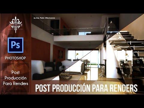 Post Producción Para Renders Con Photoshop