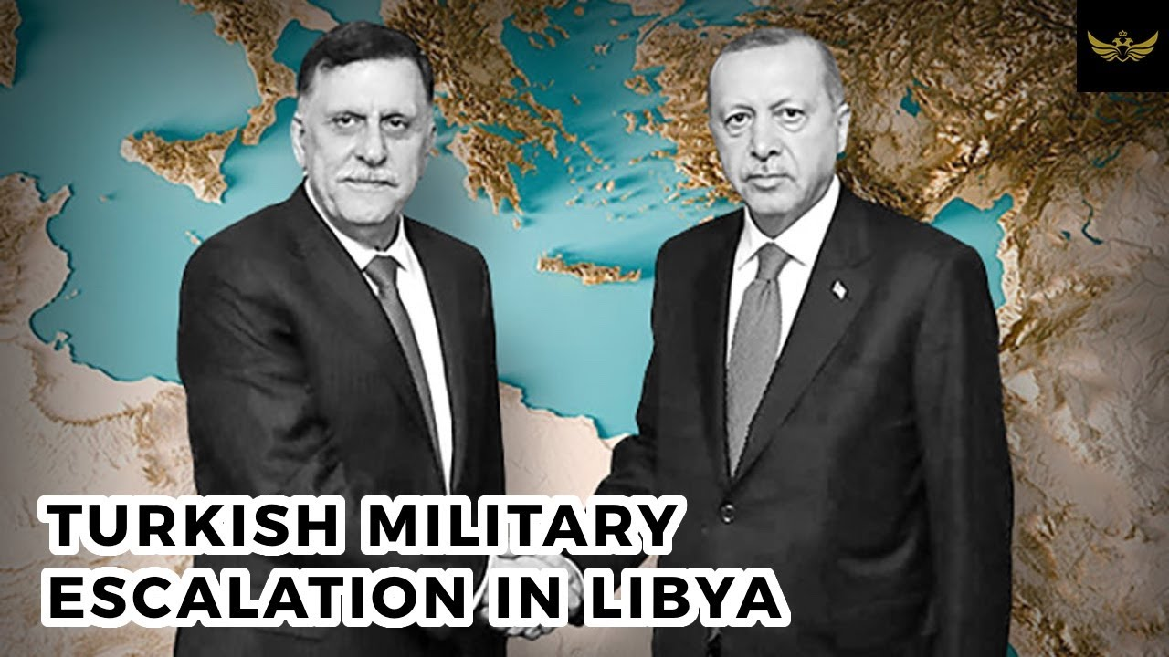 Dangerous Turkish military escalation in Libya