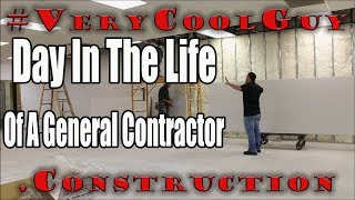 A Day In The Life Of A General Contractor