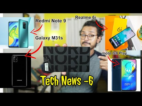 Tech ನ್ಯೂಸ್: Redmi Note 9, Realme 6i, Galaxy M31s , Oneplus Nord AR launch, Moto G9 play, norzo 10