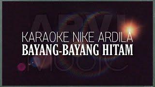 Nike Ardila - Bayang Bayang Hitam | Karaoke