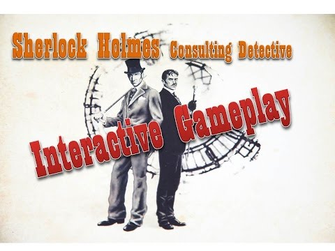 Sherlock Holmes Consulting Detective Interactive Play Ep 1