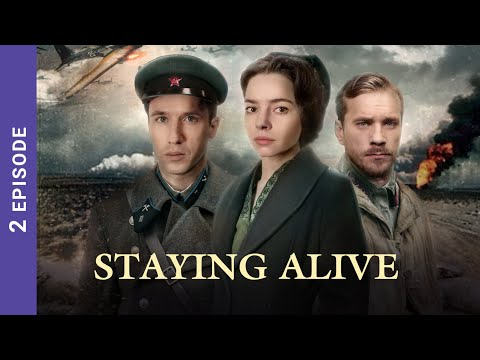 Download STAYING ALIVE. Russian TV Series. 2 Episodes. StarMedia. Wartime Drama. English Subtitles