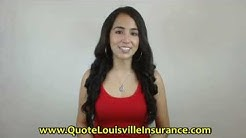 Quote Louisville Kentucky Insurance.  The Agency Meeting All Your Insurance Needs in Louisville, KY.